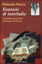 Fantasie di interludio. Antologia personale (1914-1935)