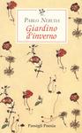 GIARDINO D'INVERNO. TESTO SPAGNOLO A FRONTE di Pablo Neruda