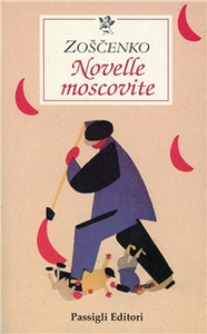 Libro Novelle moscovite Michail Zoscenko