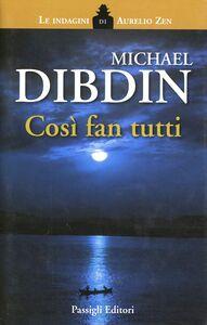 Libro Così fan tutti Michael Dibdin