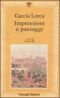 Impressioni e paesaggi - García Lorca Federico - wuz.it