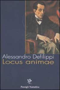 Libro Locus animae Alessandro Defilippi