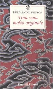 Libro Una cena molto originale Fernando Pessoa