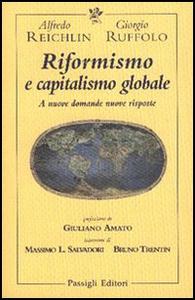 Libro Riformismo e capitalismo globale. A nuove domande nuove risposte Alfredo Reichlin , Giorgio Ruffolo