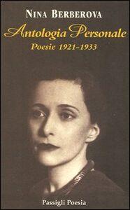 Libro Antologia personale. Poesie 1921-1933. Testo russo a fronte Nina Berberova