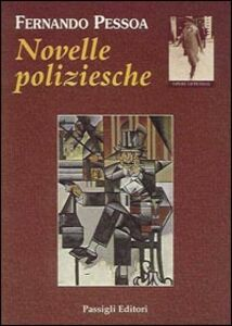 Libro Novelle poliziesche Fernando Pessoa