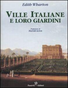 Foto Cover di Ville italiane e loro giardini, Libro di Edith Wharton, edito da Passigli