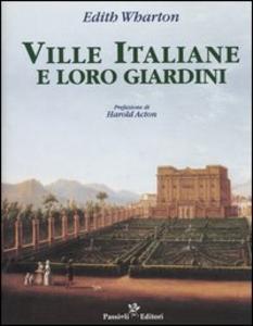 Libro Ville italiane e loro giardini Edith Wharton