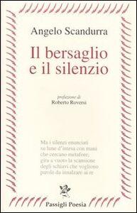 Libro Il bersaglio e il silenzio Angelo Scandurra