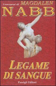 Foto Cover di Legame di sangue, Libro di Magdalen Nabb, edito da Passigli