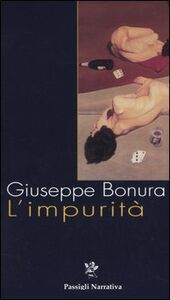Libro L' impurità Giuseppe Bonura