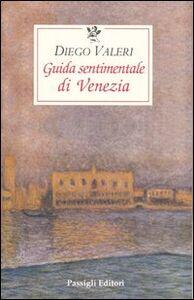 Libro Guida sentimentale di Venezia Diego Valeri