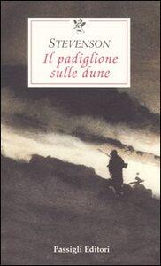Libro Il padiglione sulle dune Robert L. Stevenson