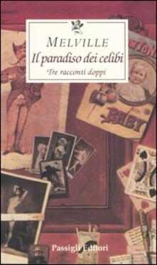 Il paradiso dei celibi. Tre racconti doppi.pdf