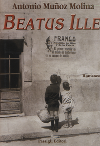 Libro Beatus Ille Antonio Muñoz Molina