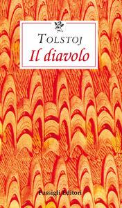Foto Cover di Il diavolo, Libro di Lev Tolstoj, edito da Passigli