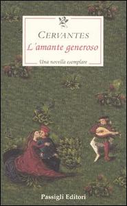 Libro L' amante generoso Miguel de Cervantes