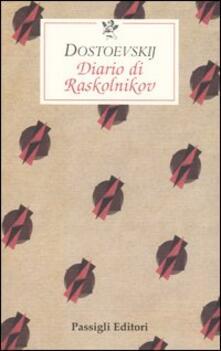 Laboratorioprovematerialilct.it Diario di Raskolnikov Image