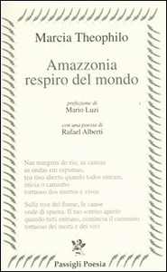Libro Amazzonia respiro del mondo. Testo portoghese a fronte Márcia Theóphilo