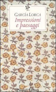 Libro Impressioni e paesaggi Federico García Lorca