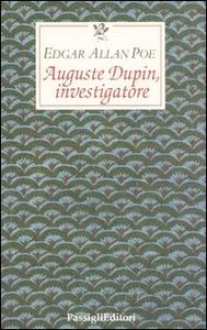 Libro Auguste Dupin investigatore Edgar Allan Poe
