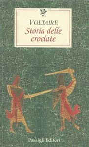 Libro Storia delle Crociate Voltaire