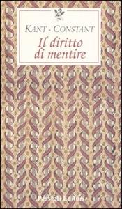 Libro Il diritto di mentire Immanuel Kant , Benjamin Constant