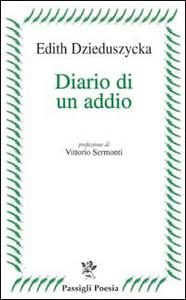 Libro Diario di un addio Edith Dzieduszycka