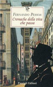 Libro Cronaca della vita che passa Fernando Pessoa
