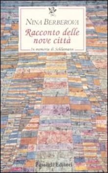 Racconto delle nove città. In memoria di Schliemann.pdf