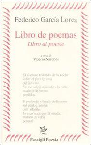 Libro Libro de poemas-Libro di poesie. Testo spagnolo a fronte Federico García Lorca