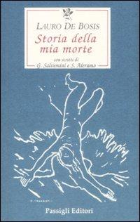 Storia della mia morte - De Bosis Lauro - wuz.it