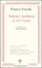 Amore, politica & altre bugie