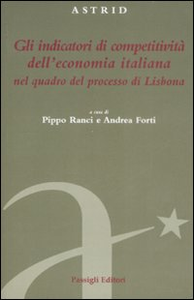 Libro Gli indicatori di competività dell'economia italiana nel quadro del processo di Lisbona
