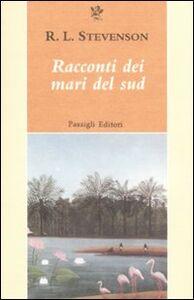 Libro Racconti dei mari del sud Robert L. Stevenson