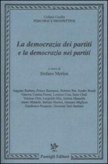 La democrazia dei partiti e la democrazia nei partiti - copertina