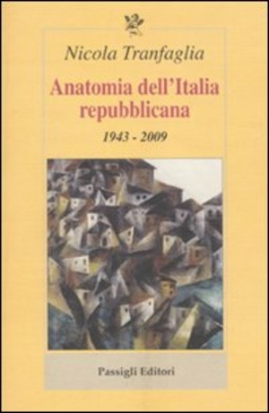 Anatomia dell'Italia repubblicana. 1943-2009