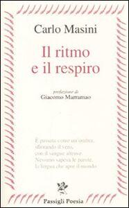 Libro Il ritmo e il respiro Carlo Masini
