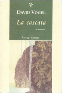 Libro La cascata David Vogel