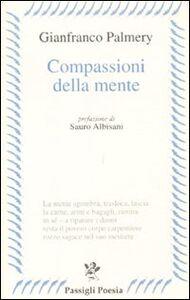Libro Compassioni della mente Gianfranco Palmery