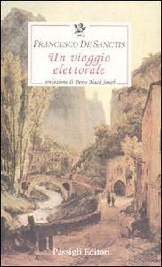 Libro Un viaggio elettorale Francesco De Sanctis