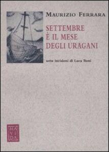 Foto Cover di Settembre è il mese di uragani, Libro di Maurizio Ferrara, edito da Passigli