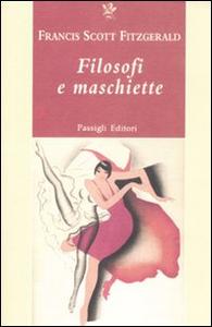 Libro Filosofi e maschiette Francis Scott Fitzgerald