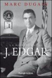Foto Cover di La maledizione di J. Edgar, Libro di Marc Dugain, edito da Passigli