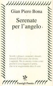 Libro Serenate per l'angelo G. Piero Bona