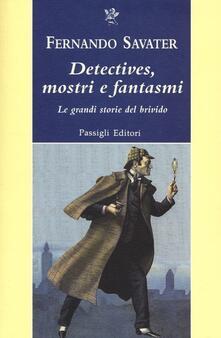 Detectives, mostri e fantasmi. Le grandi storie del brivido.pdf