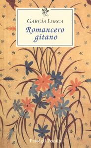 Libro Romancero gitano. Testo originale a fronte Federico García Lorca