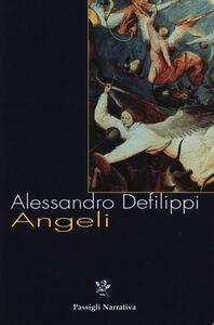 Libro Angeli Alessandro Defilippi