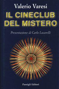 Libro Il cineclub del mistero Valerio Varesi