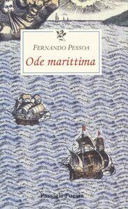 Libro Ode marittima. Testo portoghese a fronte Fernando Pessoa